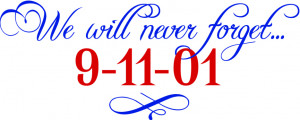 We will never forget 9-11-01 facts