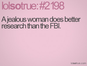 jealous woman does better research than the FBI.