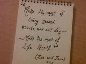 Absorb the second, the minute, the moment-embrace the happiness, the ...
