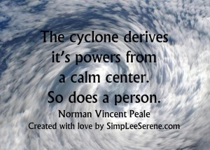 as the quote so wisely states it s in the eye of the storm where the ...