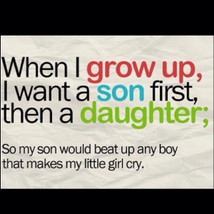 Quotes About Daughters Growing Up When i grow up,