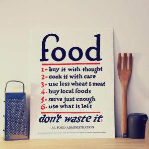 Food, Don't Waste It -US Food Administration War Poster Revisited