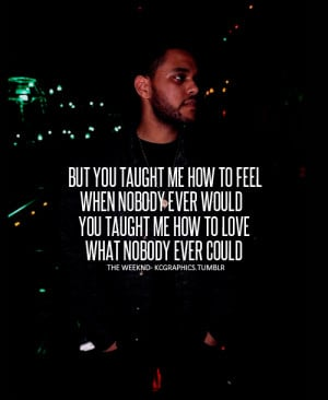 the weeknd tumblr love quotes the weeknd tumblr love quotes the weeknd ...