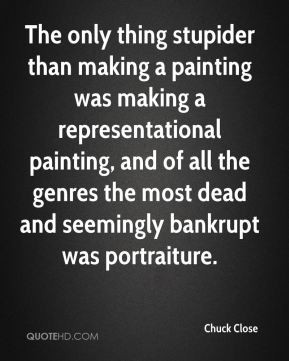 The only thing stupider than making a painting was making a ...