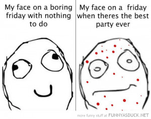 my face friday invited party spots pimples meme funny pics pictures ...