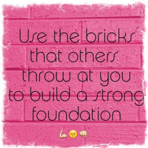 ... Quotes, Quotes Pink, Affirmations Quotes, Bricks, Pink Quotes, Quotes