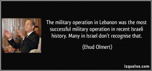 ... recent Israeli history. Many in Israel don't recognise that. - Ehud