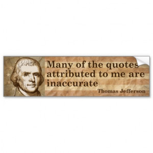 Thomas Jefferson Quotes Bumper Stickers
