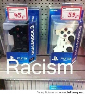 Funny racism