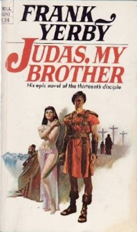 """Start by marking """"Judas My Brother"""" as Want to Read:"""