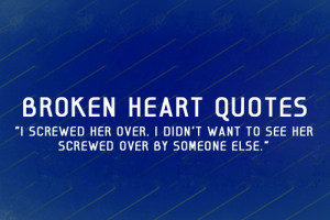Broken Love Quotes For Her