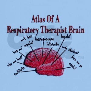 Respiratory Therapy Humor Respiratory Therapy Quotes