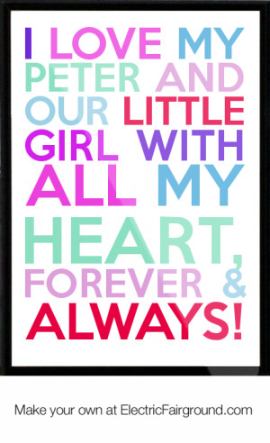 Love My Girl Quotes I love my