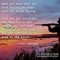 American author, journalist and great bird hunter. Take your hunting ...