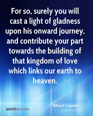 For so, surely you will cast a light of gladness upon his onward ...