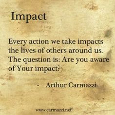 impact more impact quotes quotes words insperational quotes impact ...