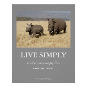 Gandhi Quote Live Simply Poster with White Rhinos.
