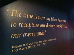 The time is now, my fellow Americans to recapture our destiny, to take ...