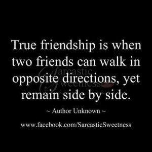 Very true, literally as well. To the group of friends that have always ...