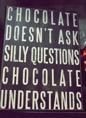 Chocolate girls best friend!!!