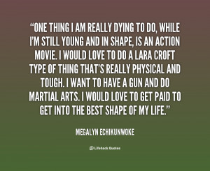 File Name : quote-Megalyn-Echikunwoke-one-thing-i-am-really-dying-to ...