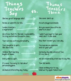 Things Teachers Say vs. Things Teachers Think More