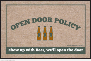 ... mat open door policy bring beer we'll open the door, funny doormats
