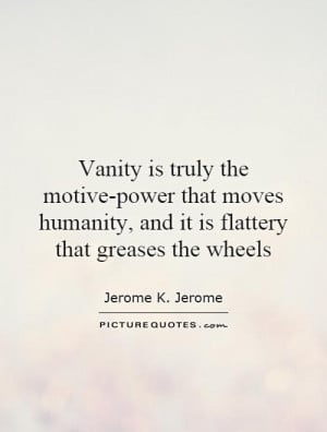 Vanity Quotes and Sayings