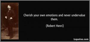 More Robert Henri Quotes