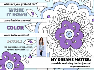 ... Dreams Matter Mandala Coloring Book Journal by Lynnette Rozine Prock