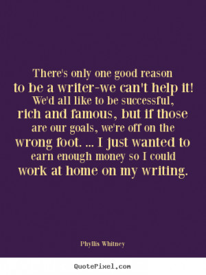 Inspirational Writing Quotes More motivational quotes
