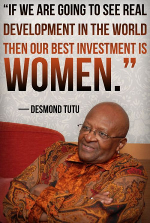 world then our best investment is women.