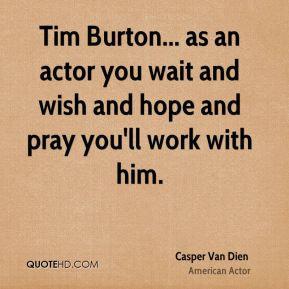 Tim Burton Quote Wise Words