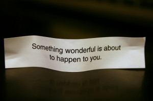 fortune cookie, message, phrases, quotes, sayings, text, wonderful
