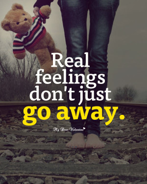 Love Hurt Picture Quotes - Real feelings dont