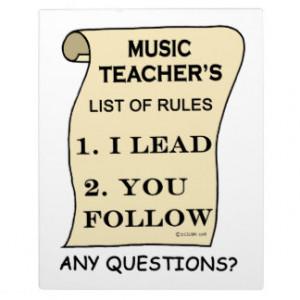 Music Teacher List Of Rules 1.png Plaque