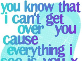 Get Over You Heart Ache Quotes