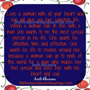 love a woman with all your heart and she will give you her complete ...