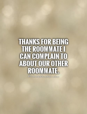 Quotes About Roommates