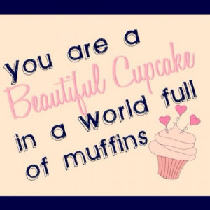 pink, cupcake, quote, words, beautiful, credit: weheartit.com from ...