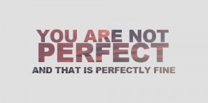 perfection, quote