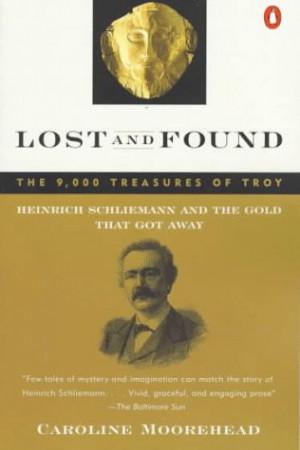 """Start by marking """"Lost and Found: Heinrich Schliemann and the Gold ..."""