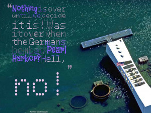 You can find all kind of Pearl Harbor Images.Share Pearl Harbor Quotes ...