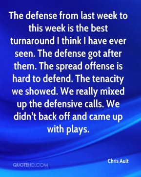 Chris Ault - The defense from last week to this week is the best ...