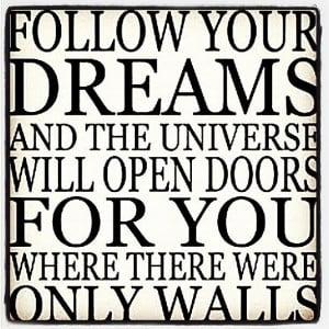 follow Your #dreams #universe #quote Photograph