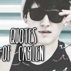Jc Caylen Quotes