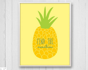 Pineapple Nursery Art, Tropical Fru it Print with inspirational quote ...