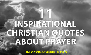 11 Inspirational Quotes about Prayer