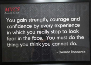 Strenght, courage and confidence...