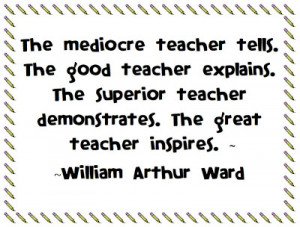 superior teacher demonstrates the great teacher inspires william ...